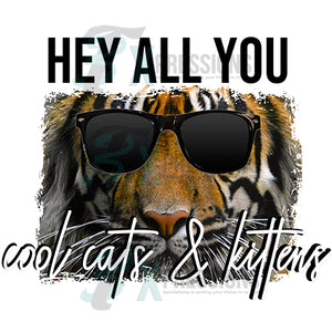Hey all you cool cats Tiger with sunglasses