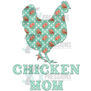 Chicken Mom