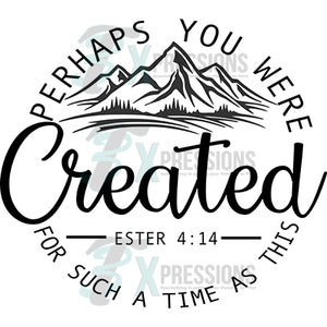 Perhaps you were created