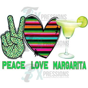 Peace love Margarita