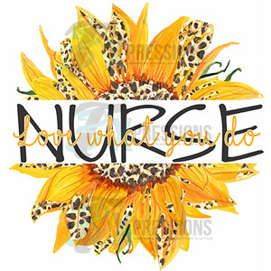 Nurse Sunflower, Love what you do