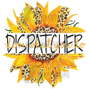 Dispatcher Sunflower, Love what you do