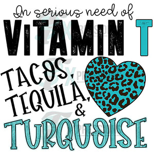 Vitamin T Tacos Tequila & Turqouise