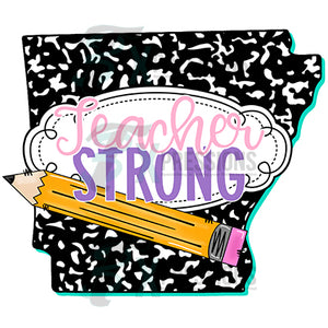 Teacher Strong Arkansas