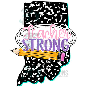 Teacher Strong Indiana