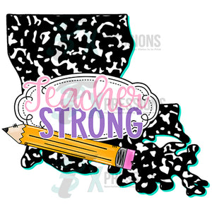 Teacher Strong Louisiana