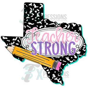 Teacher Strong Texas
