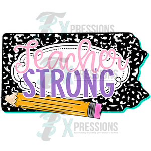 Teacher Strong Pennsylvania