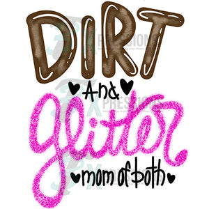 Dirt and Glitter mom of both