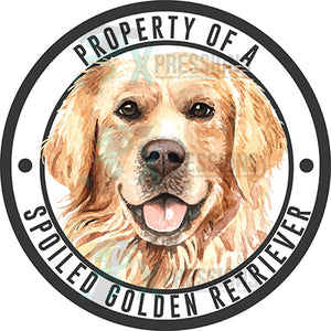Property of a Spoiled Golden Retriever