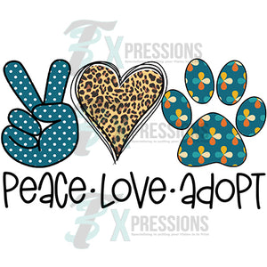 Peace Love Adopt pet