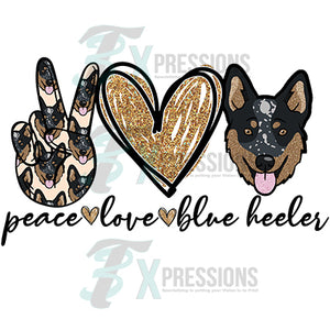 peace love blue heeler