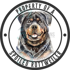 Property of a Spoiled Rottweiler