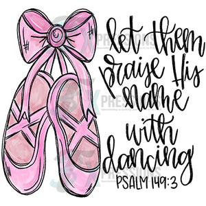 Let them praise his name with dance