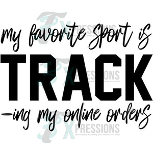 My Favorite Sport is Track-ing my online orders