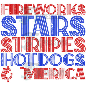 Fireworks Stars Stripes HOtdogs and Merica