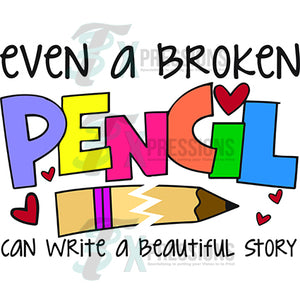 Even a Broken Pencil can write a beautiful Story
