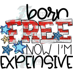 Born Free Now Expensive