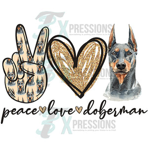 Peace Love Doberman