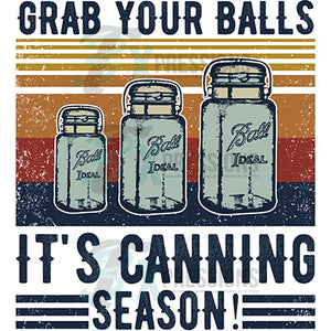 Grab your Balls it's canning season Vintage