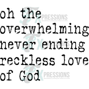 Oh the Overwhelming Love of God