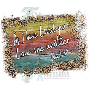 Love one Another Leopard background