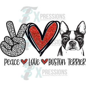 Peace Love Boston Terrier