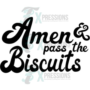 Amen and pass the biscuits