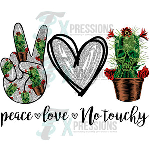 Peace Love no touchy