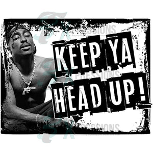Tupac Keep Ya Head Up