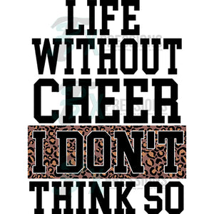 Life without cheer