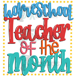 Homeschool Teacher of the Month
