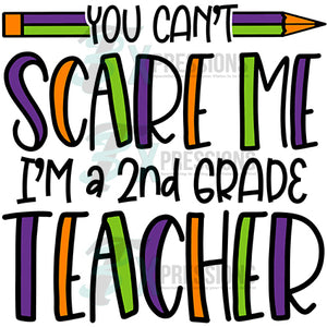 You Can't Scare me, 2nd grade