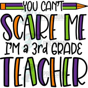 You Can't Scare me, 3rd grade