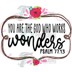 You Are the God Who Works Wonders
