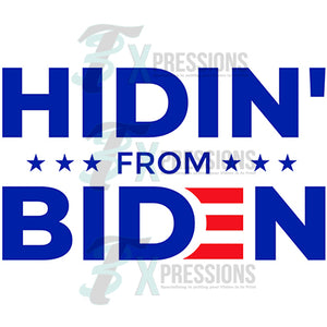 Hidin from biden