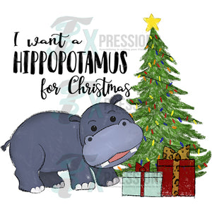 I want a hippo for Christmas