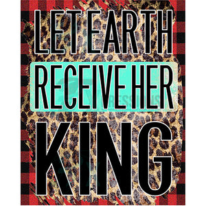 Let Earth Recieve her King