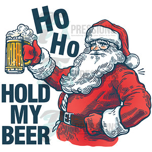 Ho Ho Ho Hold my Beer