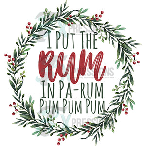 I Put the Rum in Pa Rum Pum Pum