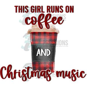 THIS GIRL RUNS ON COFFEE CHRISTMAS MUSIC