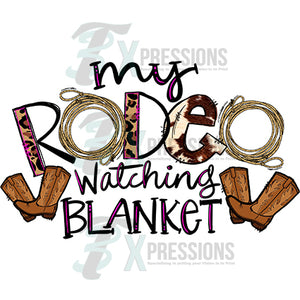My Rodeo Watching Blanket