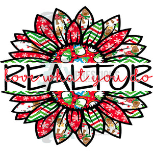 Realtor love what you do Snowman Christmas Sunflower