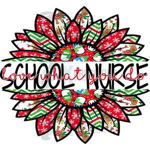 School Nurse love what you do Snowman Christmas Sunflower
