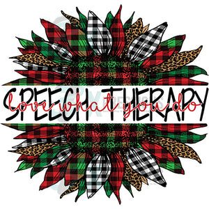 Speech Therapy Love what you do  Plaid Christmas Sunflower