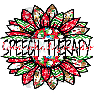 Speech Therapy love what you do Snowman Christmas Sunflower