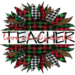 Teacher Love what you do  Plaid Christmas Sunflower