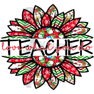 Teacher love what you do Snowman Christmas Sunflower