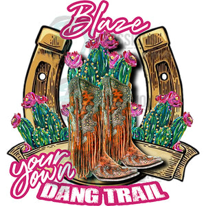 Blaze your own Dang Trail