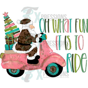 Oh What fun it is to ride Christmas